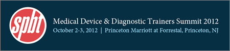 Medical Device & Diagnostics Trainers Summit 2012
